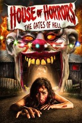 House of Horrors: Gates of Hell Trailer