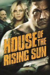 House of the Rising Sun Trailer