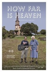 How Far Is Heaven Trailer