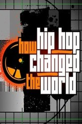 How Hip Hop Changed the World Trailer