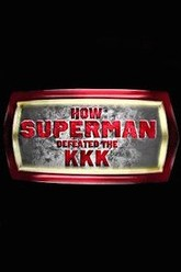 How Superman Defeated the KKK Trailer