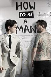 How to Be a Man Trailer