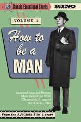 How to Be a Man - Classic Educational Shorts, Vol. 1 Trailer