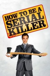 How to Be a Serial Killer Trailer