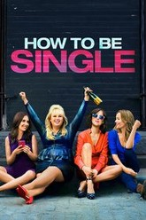 How to Be Single Trailer