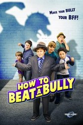 How to Beat a Bully Trailer