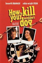 How to Kill Your Neighbor's Dog Trailer