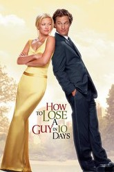 How to Lose a Guy in 10 Days Trailer
