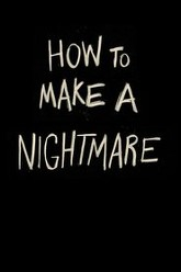 How to make a Nightmare Trailer