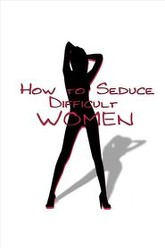 How to Seduce Difficult Women Trailer