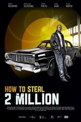 How to Steal 2 Million Trailer