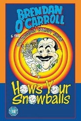 How's your snowballs Trailer