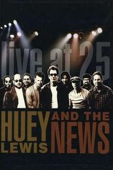 Huey Lewis & the News: Live at 25 Trailer