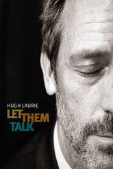 Hugh Laurie: Let Them Talk - New Orleans Concert Documentary Trailer