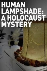 Human Lampshade: A Holocaust Mystery Trailer