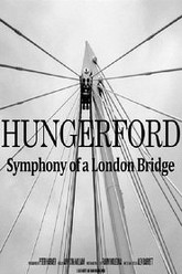 Hungerford: Symphony of a London Bridge Trailer