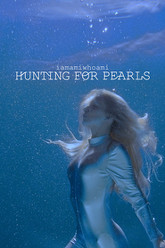 Hunting For Pearls Trailer