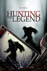 Hunting the Legend Trailer