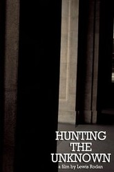 Hunting The unknown Trailer