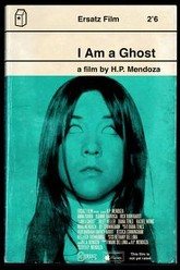 I Am a Ghost Trailer