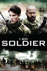 I Am Soldier Trailer