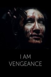I am Vengeance Trailer