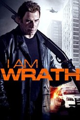 I Am Wrath Trailer