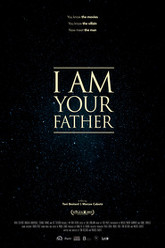 I Am Your Father Trailer