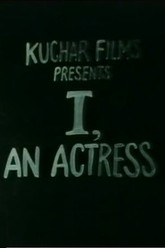 I, an Actress Trailer