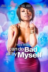 I Can Do Bad All By Myself Trailer