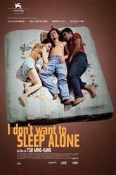 I Don't Want to Sleep Alone Trailer