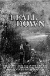 I Fall Down Trailer