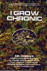 I Grow Chronic! Trailer