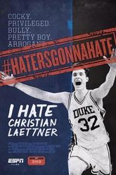I Hate Christian Laettner Trailer