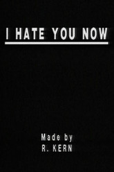 I Hate You Now Trailer