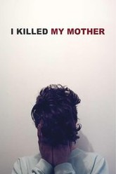I Killed My Mother Trailer