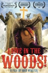 I Live in the Woods Trailer