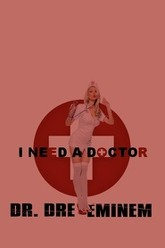 I Need a Doctor Trailer