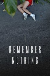 I Remember Nothing Trailer