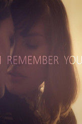 I Remember You Trailer