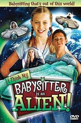 I Think My Babysitter's an Alien Trailer