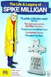 I Told You I Was Ill: The Life and Legacy of Spike Milligan Trailer