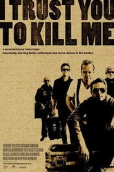 I Trust You to Kill Me Trailer
