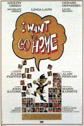 I Want to Go Home Trailer