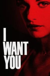 I Want You Trailer