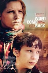 I Won't Come Back Trailer