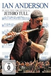 Ian Anderson - Plays the Orchestral Jethro Tull Trailer