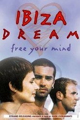 Ibiza Dream Trailer