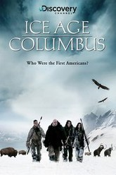 Ice Age Columbus: Who Were the First Americans? Trailer
