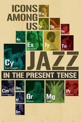 Icons among us: Jazz in the Present Tense Trailer